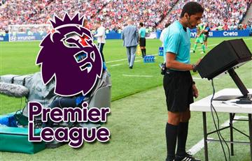 El VAR llega a la Premier League de prueba por 15 partidos